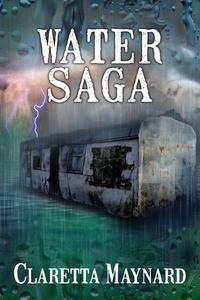 Water Saga  - Part 1 (A Post Apocalyptic Story)