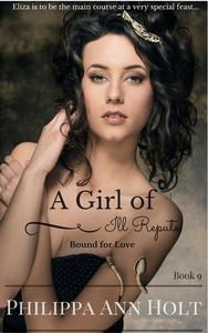Bound for Love: A Girl of Ill Repute
