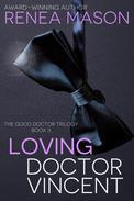 Loving Doctor Vincent