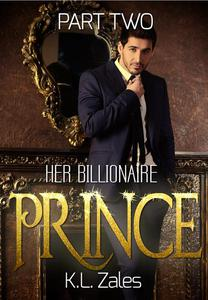 Her Billionaire Prince (Part Two)