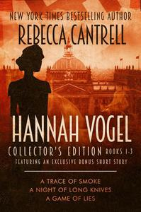 The Hannah Vogel Box Set: Books 1-3 (Collector's Edition)