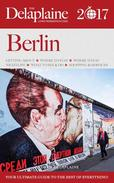 Berlin - The Delaplaine 2017  Long Weekend Guide