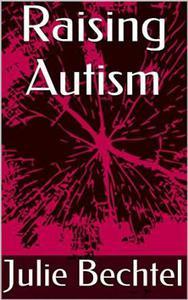 Raising Autism