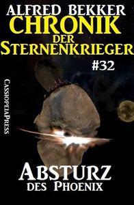 Absturz des Phoenix - Chronik der Sternenkrieger #32
