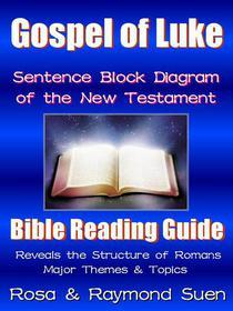 Gospel of Luke  - Sentence Block Diagram Method of the New Testament