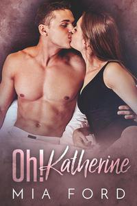 Oh! Katherine