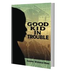 Good Kid in Trouble