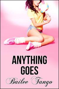 Anything Goes (Man of the House, Taboo Erotica)