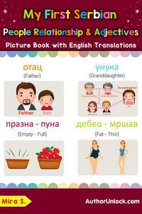 My First Serbian People, Relationships & Adjectives Picture Book with English Translations