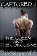 Captured 2: The Queen and the Concubine