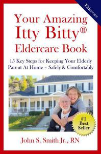 Your Amazing Itty Bitty®  Eldercare Book