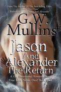 Jason And Alexander The Return