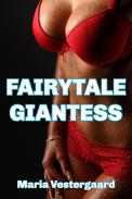 Fairytale Giantess (Growth & Femdom) (Female on Male)