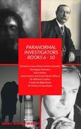 Paranormal Investigators The Collection Books 6 - 10