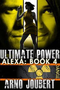 Alexa : Book 4 : Ultimate Power