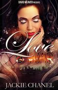 Love and War (David Weaver Presents)