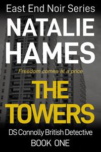 The Towers - DS Connolly - Book One