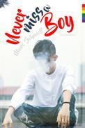 Never miss a boy... (Gay Romance)