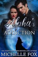 The Alpha's Addiction