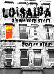 Loisaida -- A New York Story