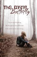 The Dying Butterfly