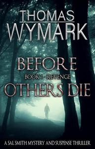 Before Others Die - Book 1 - Revenge
