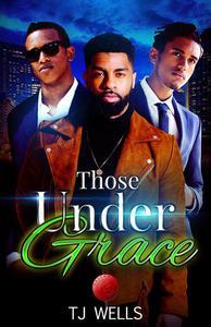 Those Under Grace