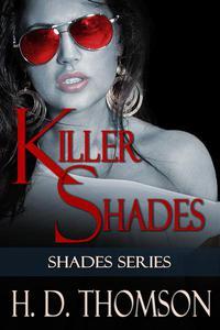 Killer Shades