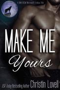 Make Me Yours: A BBW BDSM Werewolf Erotica Title.