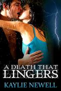 A Death That Lingers