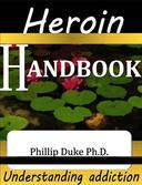 Heroin Addict's Handbook