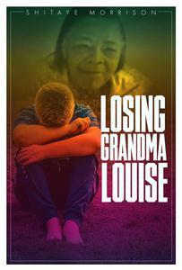 Losing Grandma Louise