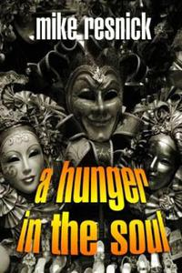 A Hunger in the Soul