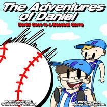 The Adventures of Daniel: Daniel Goes to a Baseball Game