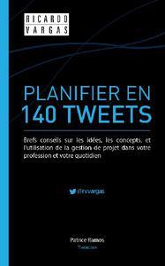 Planifier en 140 Tweets