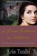 A Discreet Gentleman of Matrimony