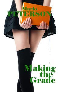 Making the Grade: An Anthology