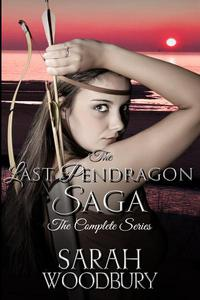 The Last Pendragon Saga: The Complete Series (Books 1-8)