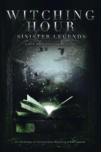 Witching Hour: Sinister Legends