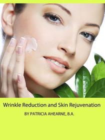 Wrinkle Reduction and Skin Rejuvenation