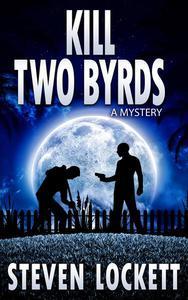 Kill Two Byrds