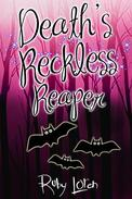 Death's Reckless Reaper