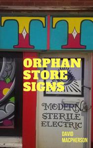 Orphan Store Signs