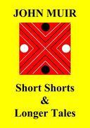 Short Shorts & Longer Tales
