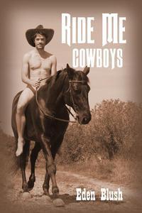Ride Me Cowboys