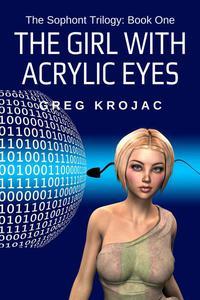 The Girl With Acrylic Eyes