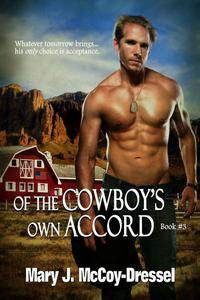 Of the Cowboy's Own Accord