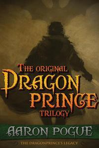 The Original Dragonprince Trilogy