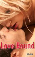 Romantic Erotica: Love Bound