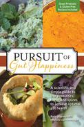 Pursuit Of Gut Happiness: A Guide For Using Probiotics